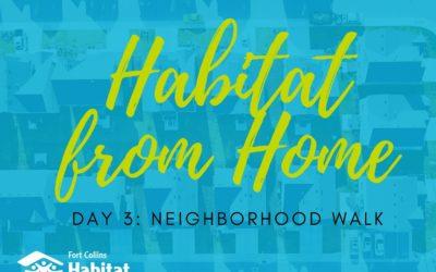 Habitat from Home: Neighborhood Walk